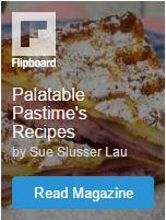 Palatable Pastime's Recipes on FlipBoard